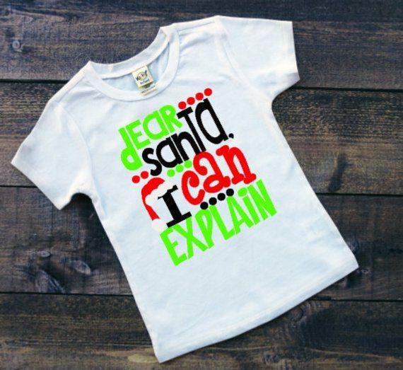 kids funny holiday shirt girls santa tee dear santa i can explain kids christmas shirt