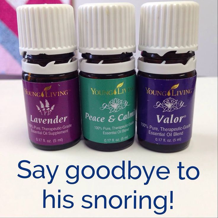 Say goodbye to snoring! Young Living essential oils, Valor, Lavender, Peace and Calming.