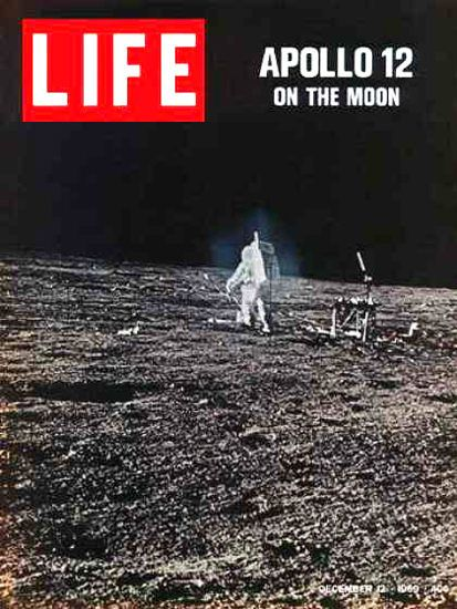 Life Magazine Cover Copyright 1969 Apollo 12 Moon Walk - Mad Men Art: The 1891-1970 Vintage Advertisement Art Collection