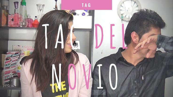 TAG DEL NOVIO / BOYFRIEND TAG 👫💕