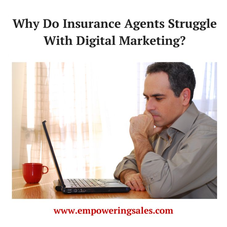 Why Insurance agents struggle with digital marketing