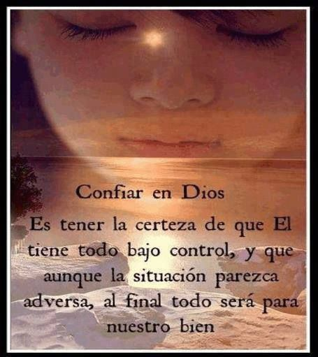 Confiar en Dios es tener la cereza de que Él tiene todo bajo control - † Imágenes con Frases de Bendiciones y Cristianas †