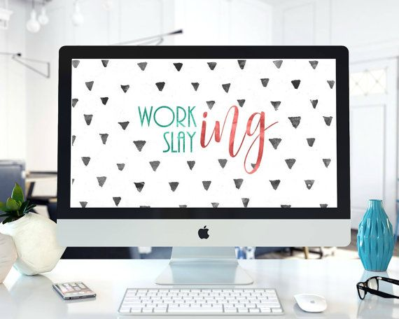 Working Slaying HD Digital Wallpapers by Positive Vibes Atelier. Positive quotes. Motivational quote. Home decor. Modern desk decor. Instant digital download. High quality.