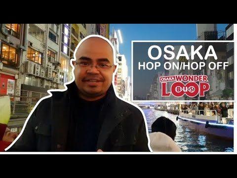 Day 2: Osaka, Japan. Trying out the Osaka Wonderlo…