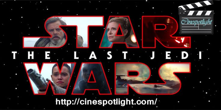 Watch the last trailer of #StarWarsTheLastJedi #movie and check when the movie #trailers is scheduled here http://cinespotlight.com/upcoming-star-wars-last-jedi-movie/