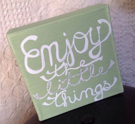 """Enjoy the little things. Canvas painting quote decor! 6x6"""" green with white writing and sparkles! HAPPYPLAQUE"""