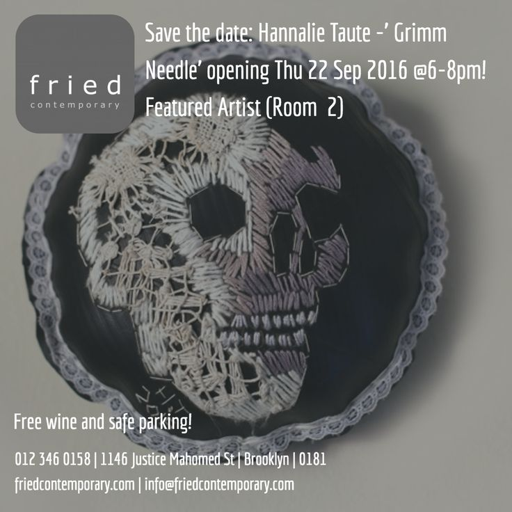 Hannalie Taute: Grimm Needle opening Thu 22 Sep @6-8pm! #art #pretoria Exhibition #events #culture #afrikaans #kuns