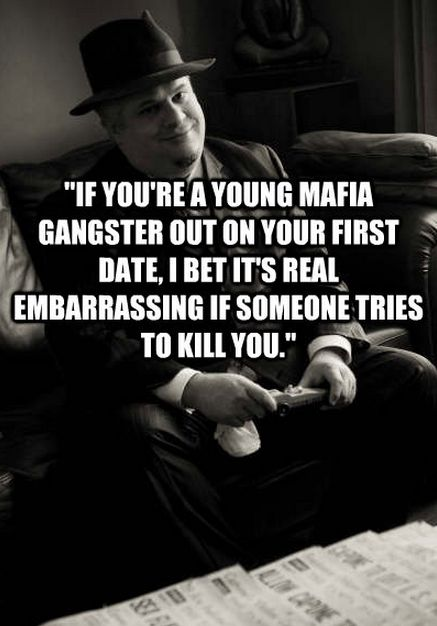 Gangster Quotes For Guys