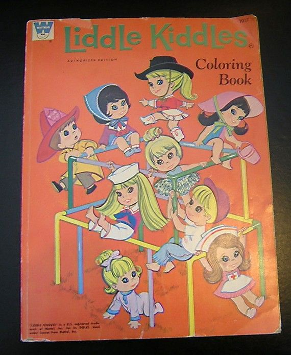 I had a Liddle Kiddles coloring book. I had many different coloring books in my childhood.