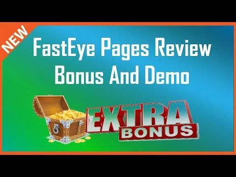 FastEye Pages Review | Huge FastEye Pages Bonus - YouTube