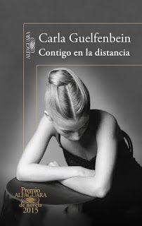 """Cuéntame una historia: """"Contigo en la distancia"""" Carla Guelfenbein"""