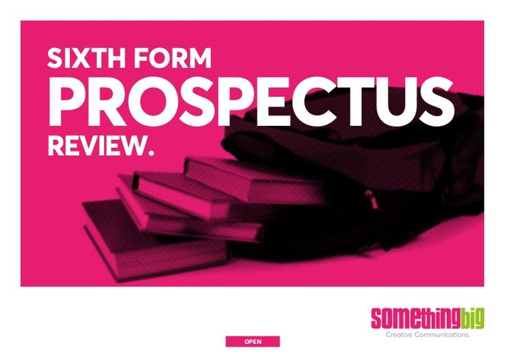 Producing a great sixth form or college prospectus can be challenging – particularly as marketers are constantly juggling feedback from a variety of stakeholders.  But what do prospective parents and students actually want from a prospectus?  We reviewed a range of local sixth form college prospectuses to find out...