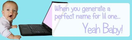 Baby name generator--combines all first and middle names with last name so you can find the perfect baby name!