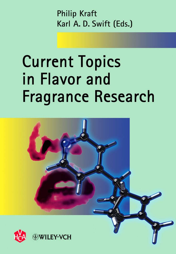 hilip Kraft, Karl A. D. Swift (Eds.), Current Topics in Flavor and Fragrance Research, Verlag Helvetica	Chimica Acta, Zürich, and WILEY-VCH Verlag, Weinheim, 2008, ISBN 978-3-906390-49-9, 412 pages.