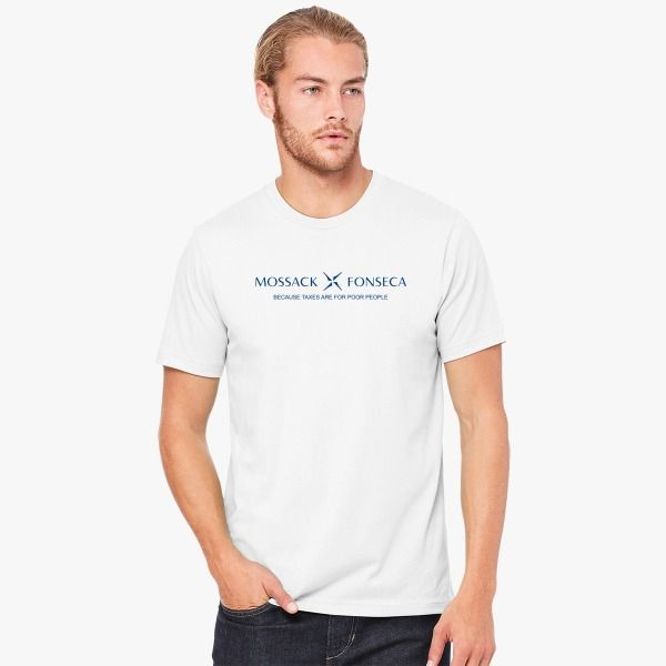 Mossack Fonseca because taxes are for poor people Men's T-shirt model