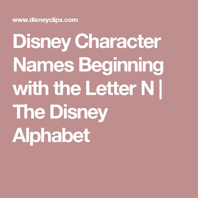 Disney Character Names Beginning with the Letter N | The Disney Alphabet