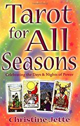 Tarot for All Seasons: Celebrating the Days & Nights of Power