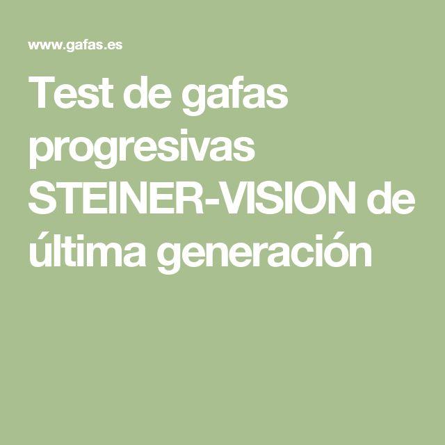 Test de gafas progresivas STEINER-VISION de última generación