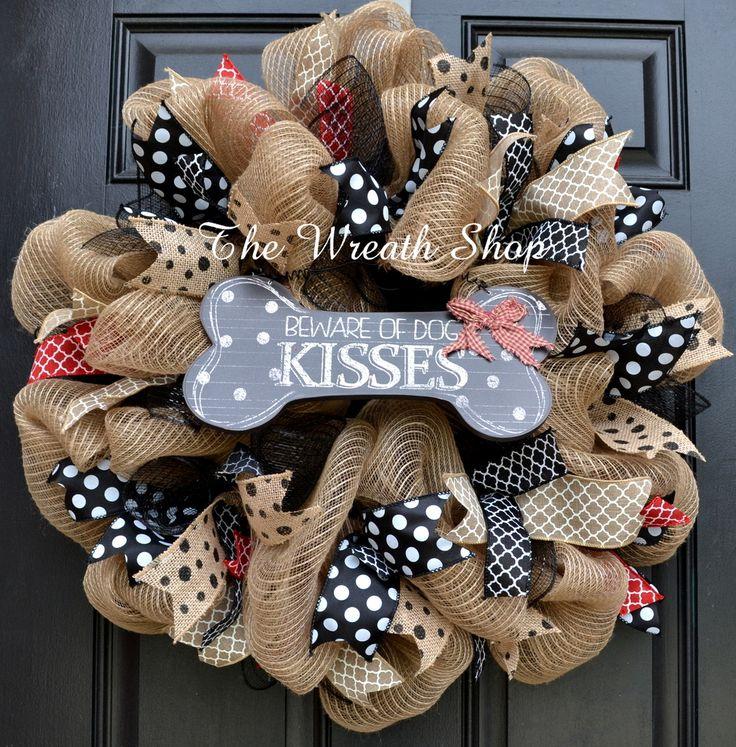 Beware of Dog Kisses Burlap Wreath