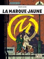 La Marque Jaune - LES AVENTURES DE BLAKE ET MORTIMER