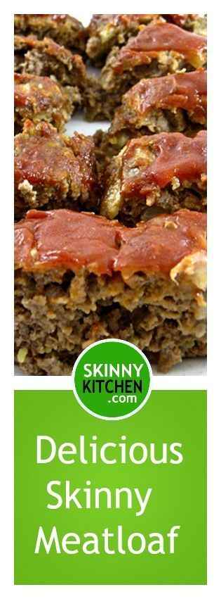 Skinny Meatloaf. This is the most popular meatloaf on Skinny Kitchen! Each serving has 214 calories, 5g fat & 6 SmartPoints. http://www.skinnykitchen.com/recipes/skinny-meatloaf-2/