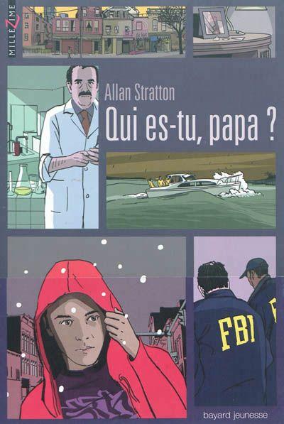 Qui es-tu, papa ? / A. Stratton. - Bayard. - (Millézime), 2012 - ROMAN - A PARTIR DE 15 ANS