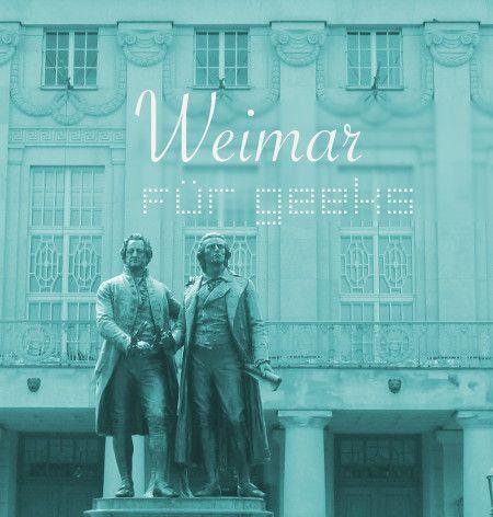 Weimar für Geeks, gefunden auf www.schwingelschwingeldingdong.com