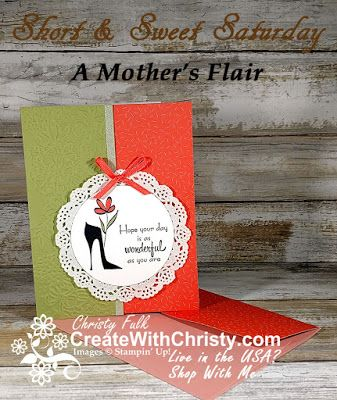 Complete instructions included in post - Stampin' Up! A Mother's Flair and Tutti Frutti Cards & Envelopes handmade card - S&SS - Create With Christy: Short & Sweet Saturday - Christy Fulk, Independent SU! Demo