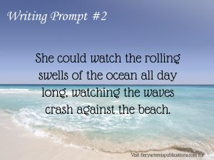 Wave Watching: Wave watching is your writing prompt for today!   Writing Prompt 2: She could watch the rolling swells of the ocean all day long, watching the waves crash against the beach.   #amwriting #wave watching #writing #writing prompt