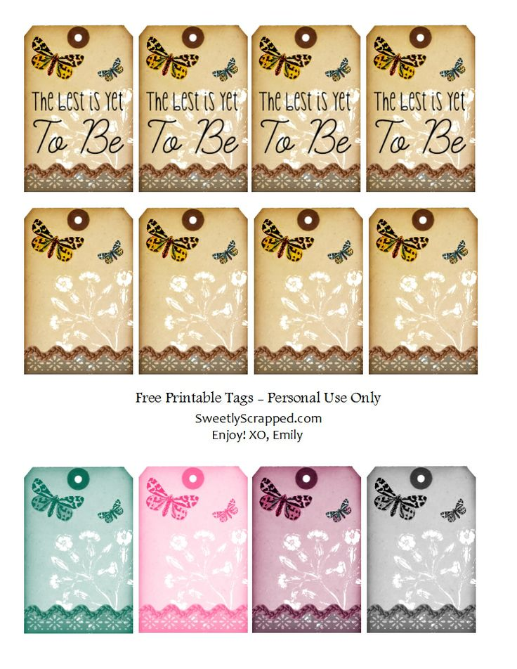 The Best Is Yet To Be Free Printable Tags, with Butterflies and....