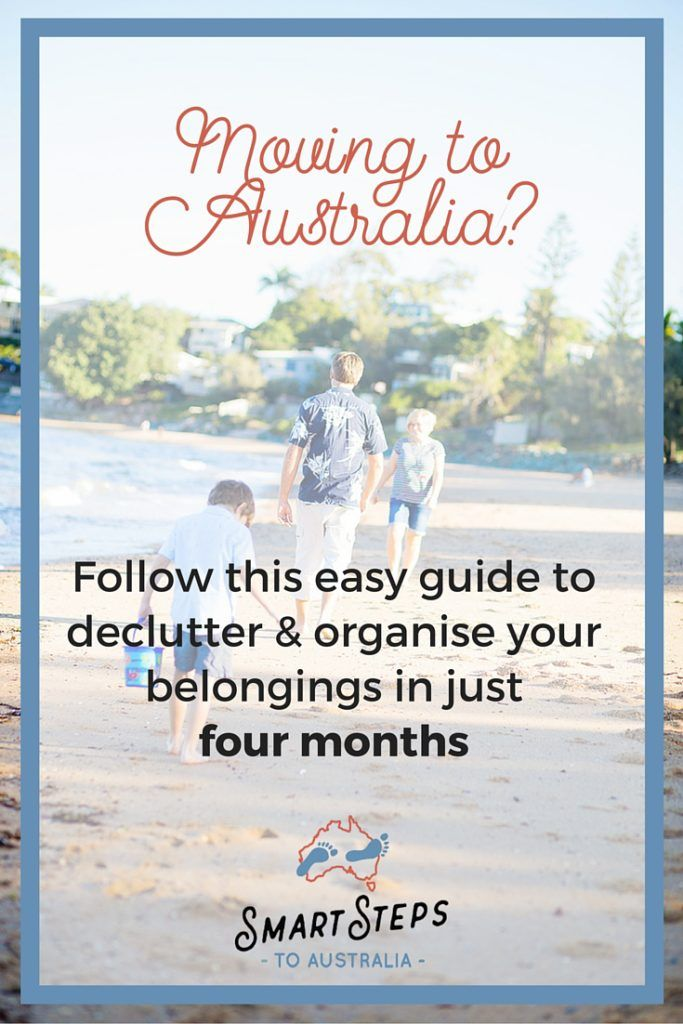 Moving to Australia? Follow this easy and low-stress guide to decluttering and getting organised in just four months.