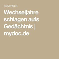 Wechseljahre schlagen aufs Gedächtnis | mydoc.de