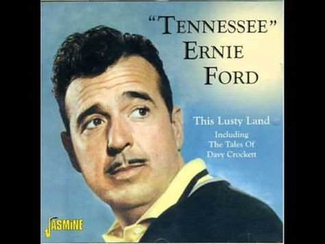 ▶ Tennessee Ernie Ford: The Ballad Of Davy Crockett - YouTube