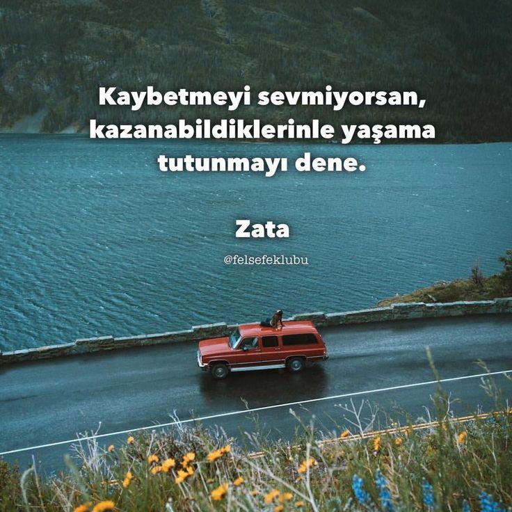 Kaybetmeyi sevmiyorsan, kazanabildiklerinle yaşama tutunmayı dene. - Zata #sözler #anlamlısözler #güzelsözler #manalısözler #özlüsözler #alıntı #alıntılar #alıntıdır #alıntısözler #şiir #edebiyat