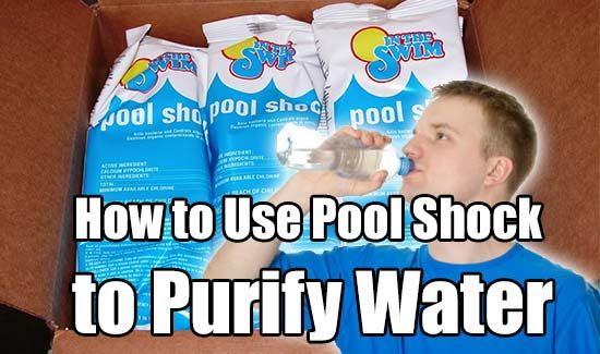How to Use Pool Shock to Purify Water, purifying water, make clean water with pool shock, homesteading, prepping, survival,