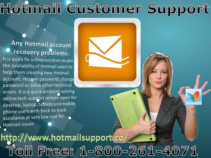Hotmail Tech Support Number is accessible for helping clients confronting specialized issues while making new mail account or while login or making another mail account. Hotmail account login issues and secret word related different issues for desktop, portable workstation and cell telephone clients. It is comprehended by tech issues not permitting you to get to Hotmail account. Call us: 1-800-261-4071     and for more information Visit: http://www.hotmailsupport.co/