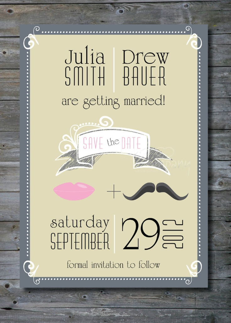PUCKER & STACHE Custom Wedding Save the Date/Engagement Party/Rehearsal Dinner - You Print. $15,00, via Etsy.