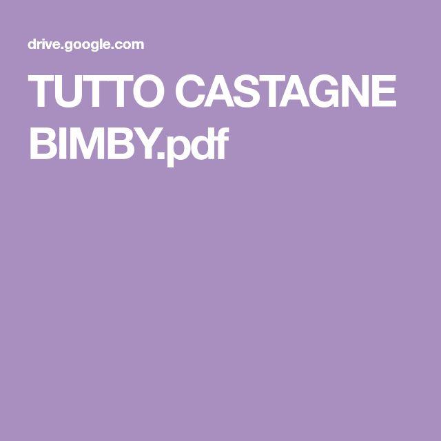 TUTTO CASTAGNE BIMBY.pdf