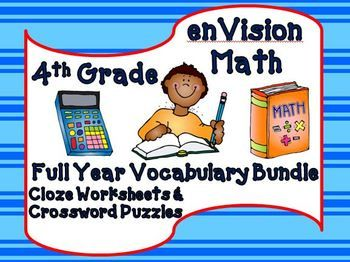 enVision Math 4th Grade - This bundle contains crossword puzzles and cloze worksheets for each chapter of enVision Math 4th Grade (full year!).  $