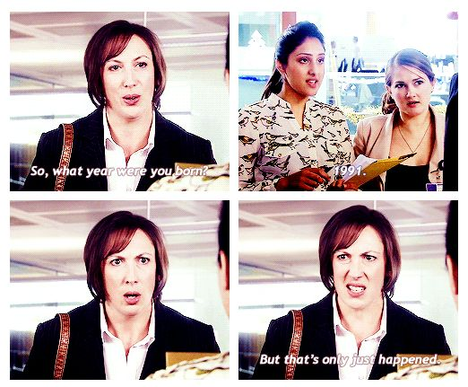 Miranda Hart - I love her! (And this is how I feel when I realize how young my students are sometimes...)
