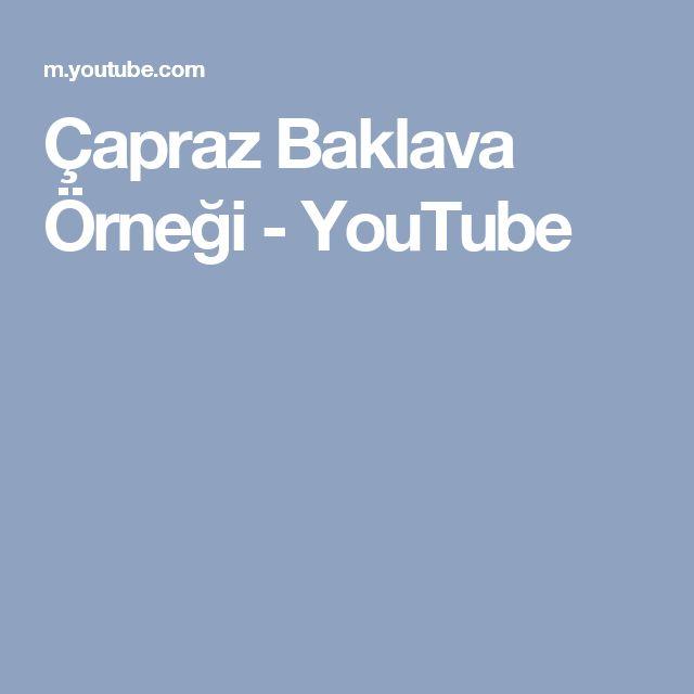 Çapraz Baklava Örneği - YouTube