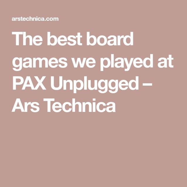 The best board games we played at PAX Unplugged – Ars Technica