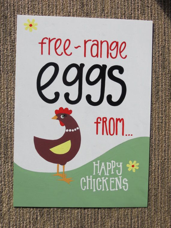 free range eggs from happy chickens coop sign