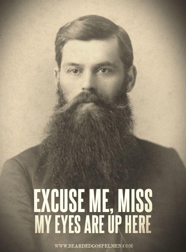 Haha good one! beards
