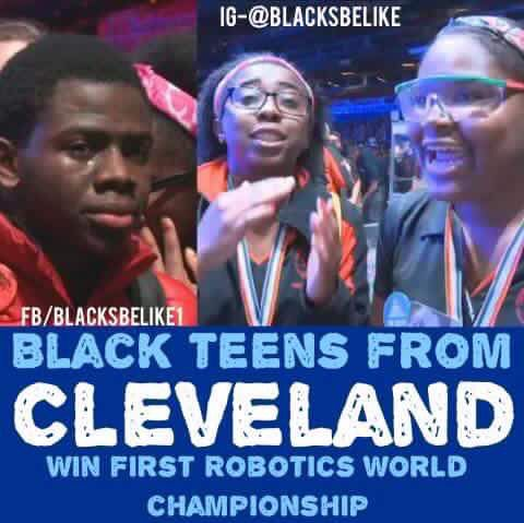 Black teens from Cleveland win first Robotics World Championship