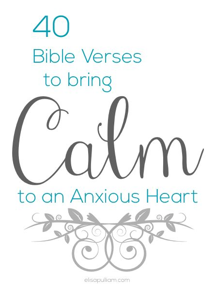 40 Bible Verses to Calm an Anxious Heart Bible Study Ideas For Women, Anxious Hearts, Anxiety Verses, Bible Verses Quote...