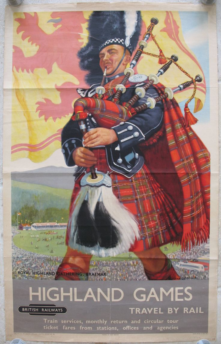 Highland Games - Royal Highland Gathering, Braemar, by Lance Cattermole. The Royal Highland Games in the 1950s depicted by a fully kitted-out Piper, with the events taking place behind him. The site is the Princess Royal Park, and the famous event takes place every year, with Royal Family attendance. Original Vintage Railway Poster available on originalrailwayposters.co.uk