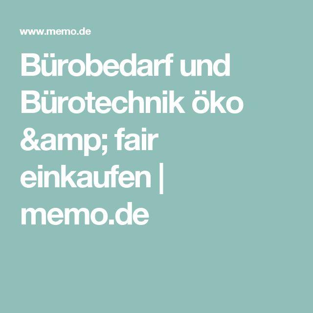 Bürobedarf und Bürotechnik öko & fair einkaufen | memo.de