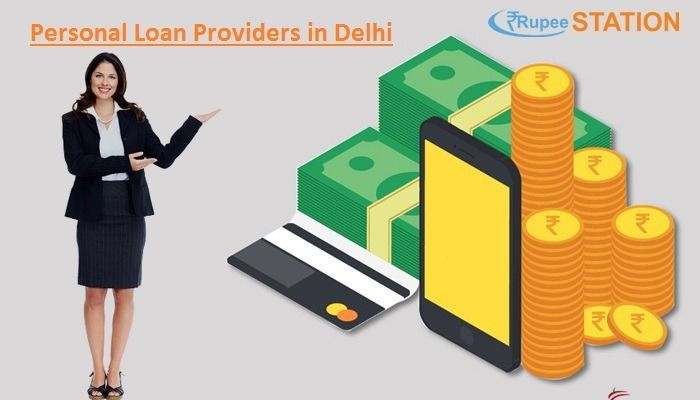 Need Personalloan In Delhi Don T Worry Meet The Best Personalloanproviders In Delhi At Rupee Station Who Can Provide Personal Loans Loan Private Finance