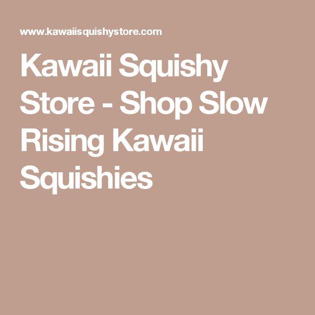 Kawaii Squishy Store - Shop Slow Rising Kawaii Squishies